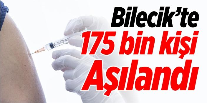 175 bin kişi aşılandı