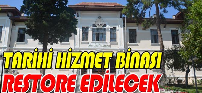 TARİHİ HİZMET BİNASI RESTORE EDİLECEK