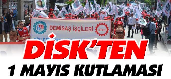 DİSK'TEN 1 MAYIS KUTLAMASI