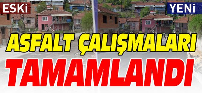 ASFALT ÇALIŞMALARI TAMAMLANDI