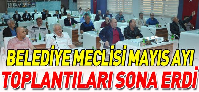 BELEDİYE MECLİSİ MAYIS AYI TOPLANTILARI SONA ERDİ