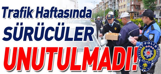 TRAFİK HAFTASINDA SÜRÜCÜLER UNUTULMADI