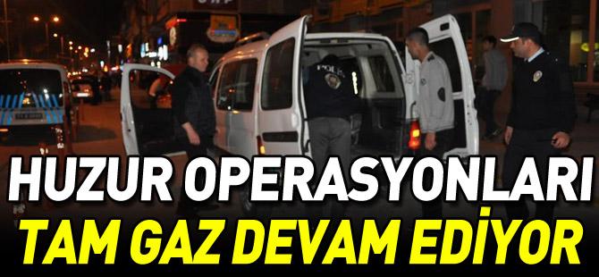 HUZUR OPERASYONLARI TAM GAZ DEVAM EDİYOR