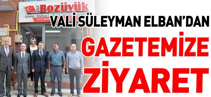 VALİ SÜLEYMAN ELBAN'DAN GAZETEMİZE ZİYARET