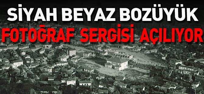 """""""SİYAH BEYAZ BOZÜYÜK"""" FOTOĞRAF SERGİSİ AÇILIYOR"""