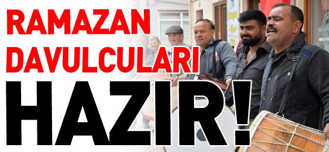 RAMAZAN DAVULCULARI HAZIR