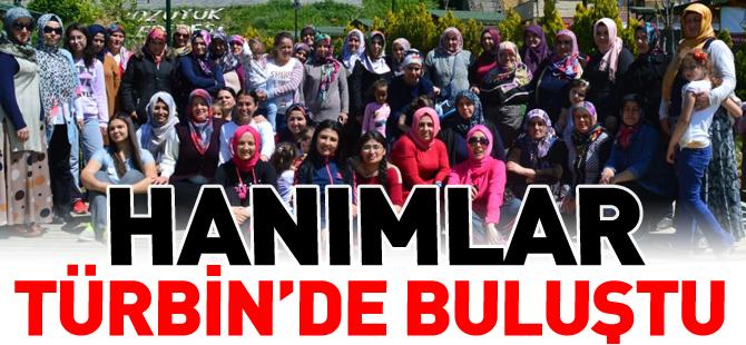 HANIMLAR TÜRBİN'DE BULUŞTU