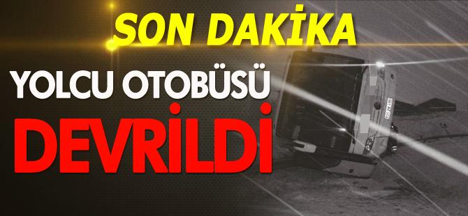 YOLCU OTOBÜSÜ DEVRİLDİ