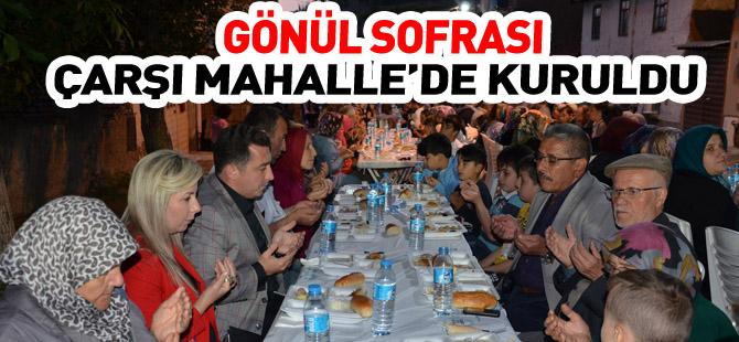 GÖNÜL SOFRASI ÇARŞI MAHALLE'DE KURULDU