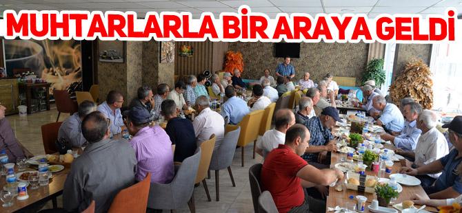 MUHTARLARLA BİR ARAYA GELDİ