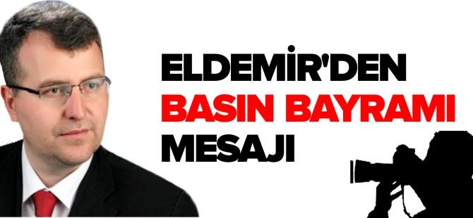 ELDEMİR'DEN BASIN BAYRAMI MESAJI
