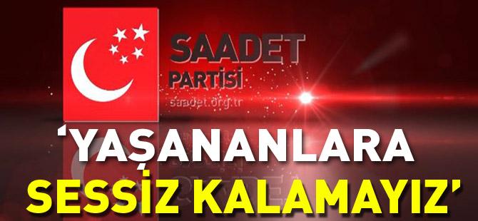 """""""YAŞANANLARA SESSİZ KALAMAYIZ"""""""