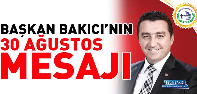 """BAŞKAN FATİH BAKICI'NIN """"30 AĞUSTOS ZAFER BAYRAMI"""" MESAJI"""
