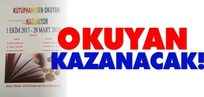 OKUYAN KAZANACAK