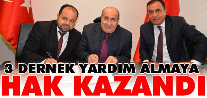 3 DERNEK YARDIM ALMAYA HAK KAZANDI