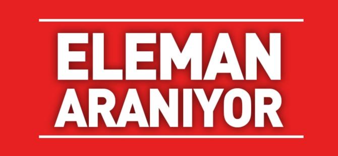 ELEMAN ARANIYOR