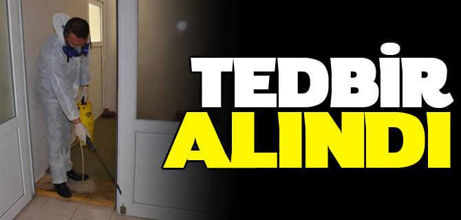 TEDBİR ALINDI