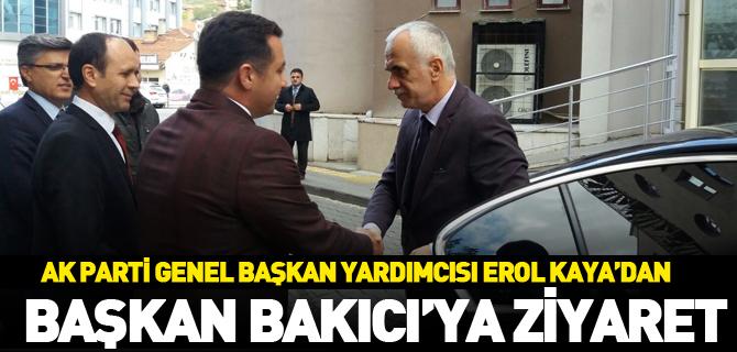 AK PARTİ GENEL BAŞKAN YARDIMCISI EROL KAYA'DAN BAŞKAN BAKICI'YA ZİYARET