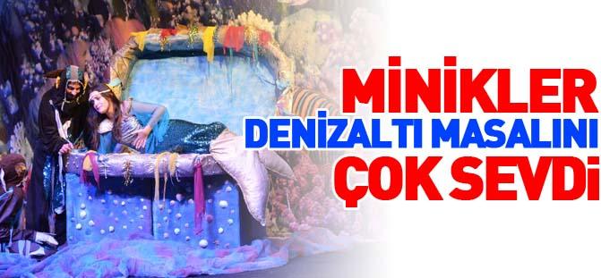 """MİNİKLER """"DENİZALTI MASALI""""NI ÇOK SEVDİ"""