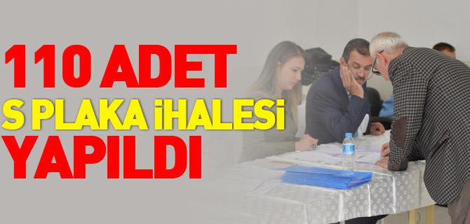 110 ADET S PLAKA İHALESİ YAPILDI