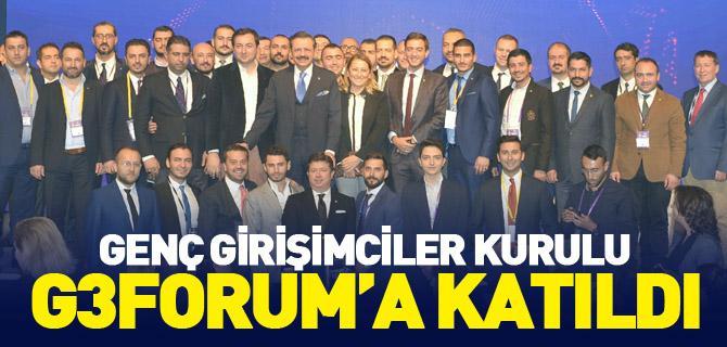 GENÇ GİRİŞİMCİLER KURULU G3FORUM'A KATILDI