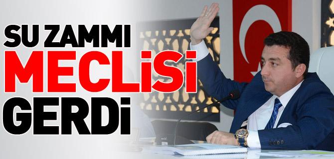 SU ZAMMI MECLİSİ GERDİ