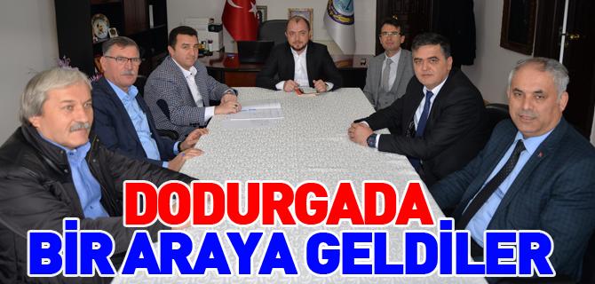 DODURGADA BİR ARAYA GELDİLER