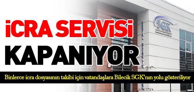 İCRA SERVİSİ KAPANIYOR