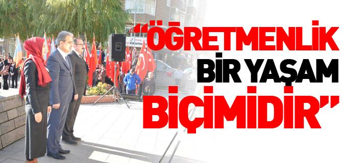 """""""ÖĞRETMENLİK BİR YAŞAM BİÇİMİDİR"""""""