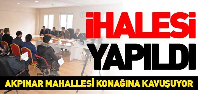 AKPINAR MAHALLE KONAĞI'NIN YAPIM İHALESİ GERÇEKLEŞTİRİLDİ