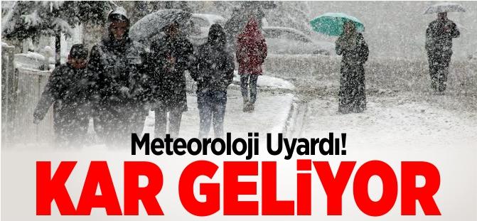 METEOROLOİ UYARDI KAR GELİYOR