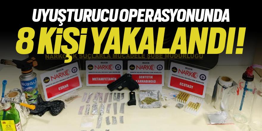 Uyuşturucu operasyonunda 8 kişi yakalandı!